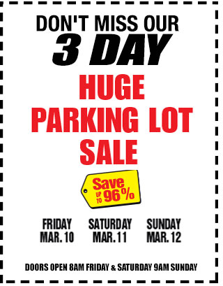 Don't miss 3 day parking lot sale
