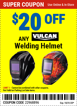 $20 off Any Vulcan Welding Helmet