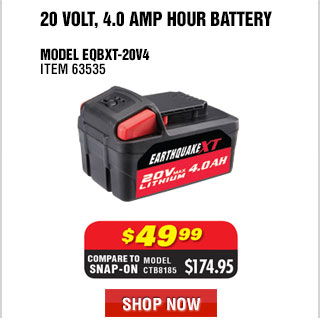20V 4.0 Ah Earthquake Battery