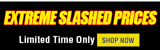 Extreme Slashed Prices