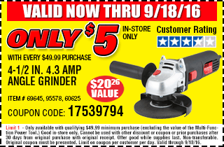 Angle grinder only $5 with every $49.99 purchase