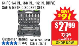 64 Pc 1/4 in., 3/8 in., 1/2 in. Drive SAE & Metric Socket Set
