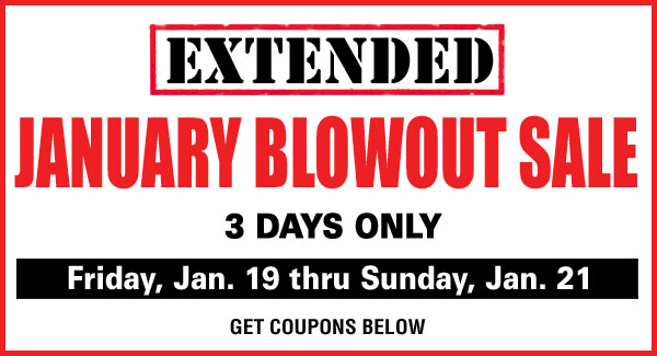 January Extended January Blowout Sale