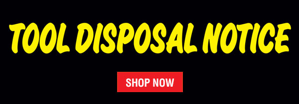 July Tool Disposal Sale