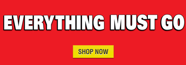 August Everything must go Sale