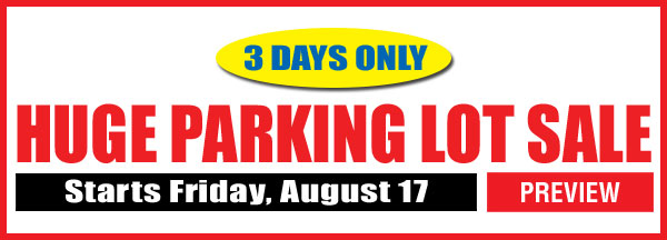 August Parking Lot Sale Preview