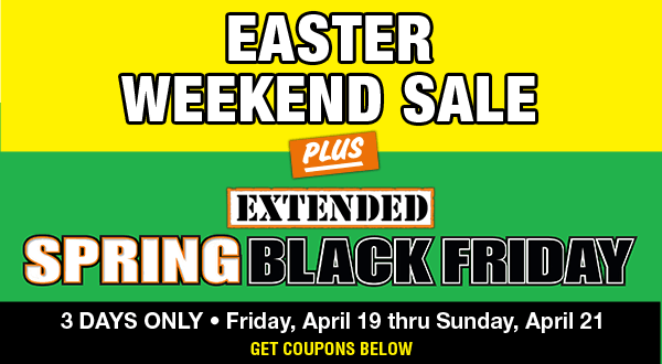 Easter Weekend and Spring Black Friday Sale