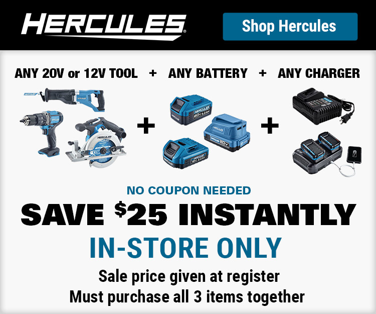 Hercules Save $25 Instantly - In store only