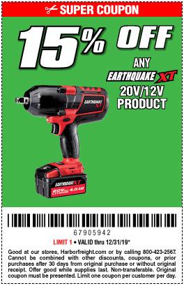 15% off Any 20V/12V Earthquake XT Product