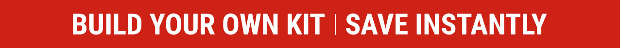 Build Your Own Kit | Save Instantly